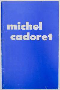 Michel Cadoret: Paintings
