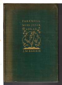 image of FAREWELL MISS JULIE LOGAN: A Wintry Tale.
