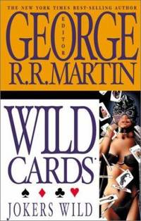 Jokers Wild by George R. R. Martin - Paperback - 2002 - from ThriftBooks and Biblio.com