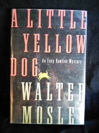 A Little Yellow Dog by Walter Mosley - Signed First Edition - 1996-06-17 - from Mutiny Information Cafe (SKU: 126378)