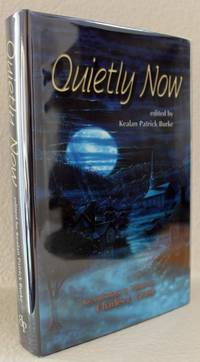 Quietly Now - Signed Limited Edition by  Gahan Wilson  Wendy Webb - Signed First Edition - 2004 - from Blue Sky Books (SKU: biblio622)
