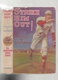 Strike Him Out! (in original dust jacket)