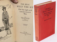 The real Billy the Kid; with new light on the Lincoln County war, illustrated from photographs