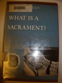 What Is a Sacrament?