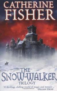 The Snow-Walker Trilogy: 'The Snow-walker's Son', 'The Empty Hand', 'The...
