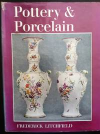 image of Pottery and Porcelain: A Guide to Collectors