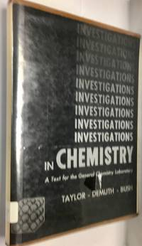 Investigations in chemistry: A text for the general chemistry laboratory