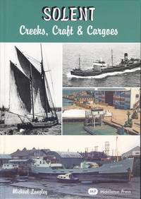 Solent - Creeks, Craft and Cargoes (Waterways)