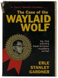 The Case of the Waylaid Wolf (A Perry Mason Mystery)