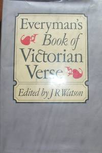 Everyman's Book of Victorian Verse (Everyman's Library)
