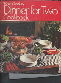 Betty Crocker's Dinner for Two Cookbook