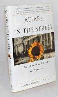 Altars in the street: a neighborhood fights to survive