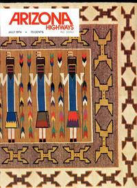 ARIZONA HIGHWAYS : SPECIAL EDITION,  July 1974, Volume L (50), No 7