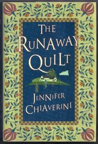 The Runaway Quilt. An Elm Creek Quilts Novel