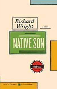 Native Son by Richard Wright - Paperback - 2008-07-01 - from Books Express (SKU: 0061148504n)