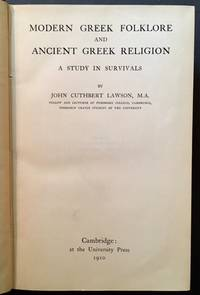 Modern Greek Folklore and Ancient Greek Religion: A Study in Survivals