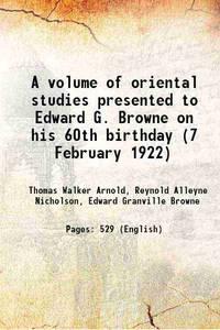 A volume of oriental studies 1922 [Hardcover]