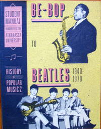 image of Be-Bop to Beatles 1940-1970. History of Popular Music 2.