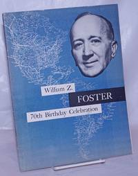 image of William Z. Foster, 70th birthday celebration [cover title]