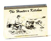 The Hunter's Kitchen [Cookbook / Cook Book]