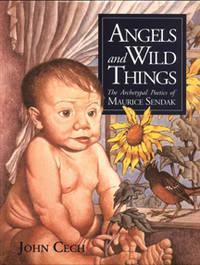 Angels & Wild Things The Archetypal Poetics of Maurice Sendak