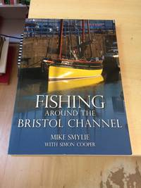 image of Fishing Around the Bristol Channel
