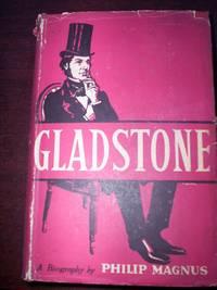 Gladstone : A Biography