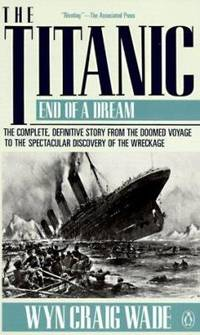 The Titanic : End of a Dream