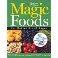 Magic Foods for Better Blood Sugar: A Breakthrough Solution to Our Hidden Health Crisis
