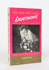 image of The Man Who Tamed Lightning: Charles Proteus Steinmetz  (Original Title: The Electrical Genius of Liberty Hall)