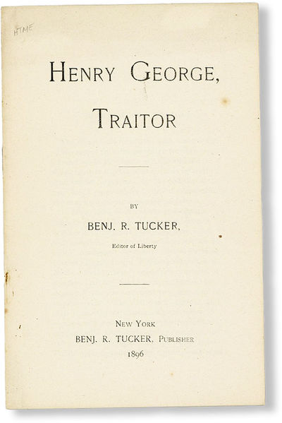 New York: Benj. R. Tucker, 1896. First Edition. Pamphlet. 12mo (15cm); staple bound wrappers; 15pp. ...