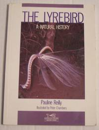 The Lyrebird: A Natural History