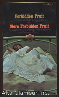 FORBIDDEN FRUIT AND MORE FORBIDDEN FRUIT