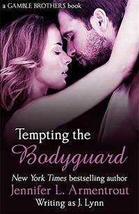 Tempting the Bodyguard (Gamble Brothers Book Three) (Gamble Brothers 3)
