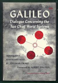 Galileo Dialogue Concerning the Two Chief World Systems – Ptolemaic and Copernican