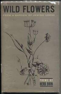 Wild Flowers From a Garden of Jewish Verse