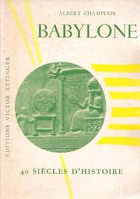 Babylone -40 siècles d'histoire