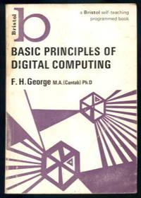 Basic Principles of Digital Computing