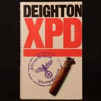 XPD by Len Deighton - First edition. - 1981 - from Rooke Books and Biblio.com