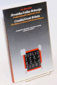 image of Croatia / Great Britain: The History Of Cultural And Literary Relations