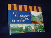 image of The Substance & The Shadow: Capturing the Spirit of Southwestern Colorado, A Pictorial History 1880s-1920s