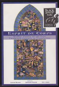 Esprit De Corps: Quebec Poetry of the Late Twentieth Century in Translation