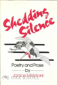 SHEDDING SILENCE, POETRY AND PROSE