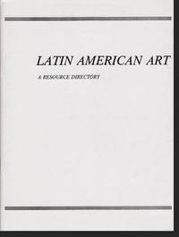 Latin American Art: a Resource Directory