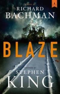 Blaze by Richard Bachman - Hardcover - 2007 - from ThriftBooks (SKU: G141655484XI3N11)