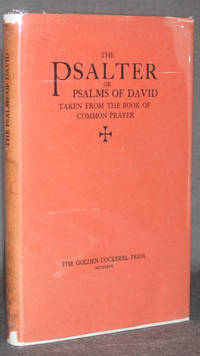 image of Golden Cockerel Press] PSALTER OR PSALMS OF DAVID, TAKEN FROM THE BOOK OF COMMON PRAYER