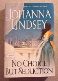 image of No Choice But Seduction: A Malory Novel