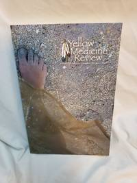Fall 2011 Yellow Medicine Review Journal of Indigenous Literature, Art & Thought