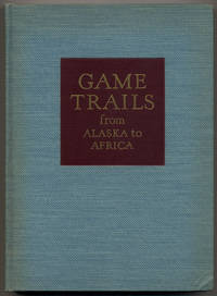 Game Trails from Alaska to Africa