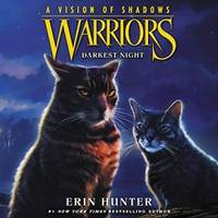 image of Warriors: A Vision of Shadows #4: Darkest Night: Warriors: A Vision of Shadows Series, book 4